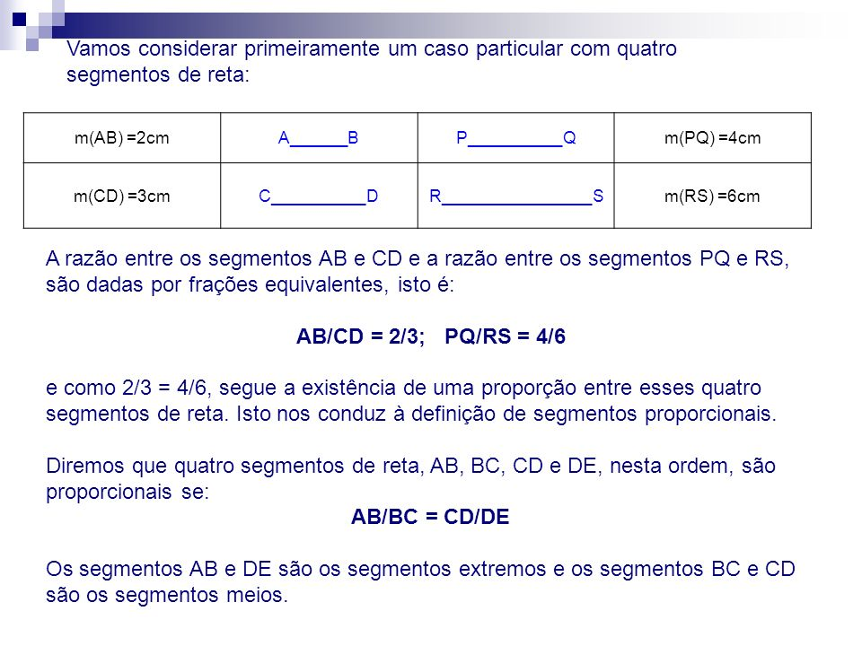 AB/CD = 2/3; PQ/RS = 4/6 AB/BC = CD/DE