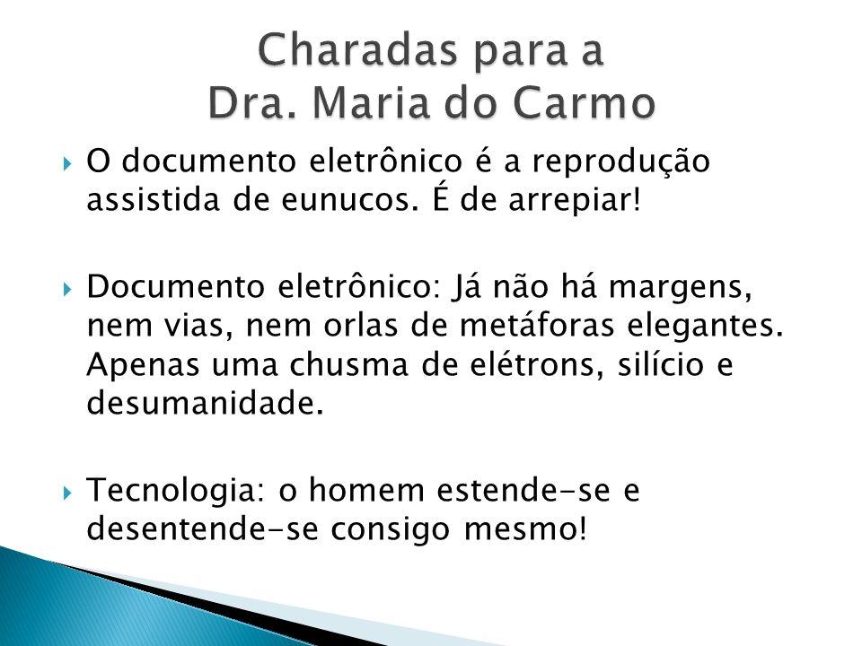 Charadas para a Dra. Maria do Carmo