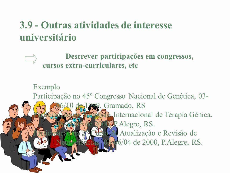 3.9 - Outras atividades de interesse universitário