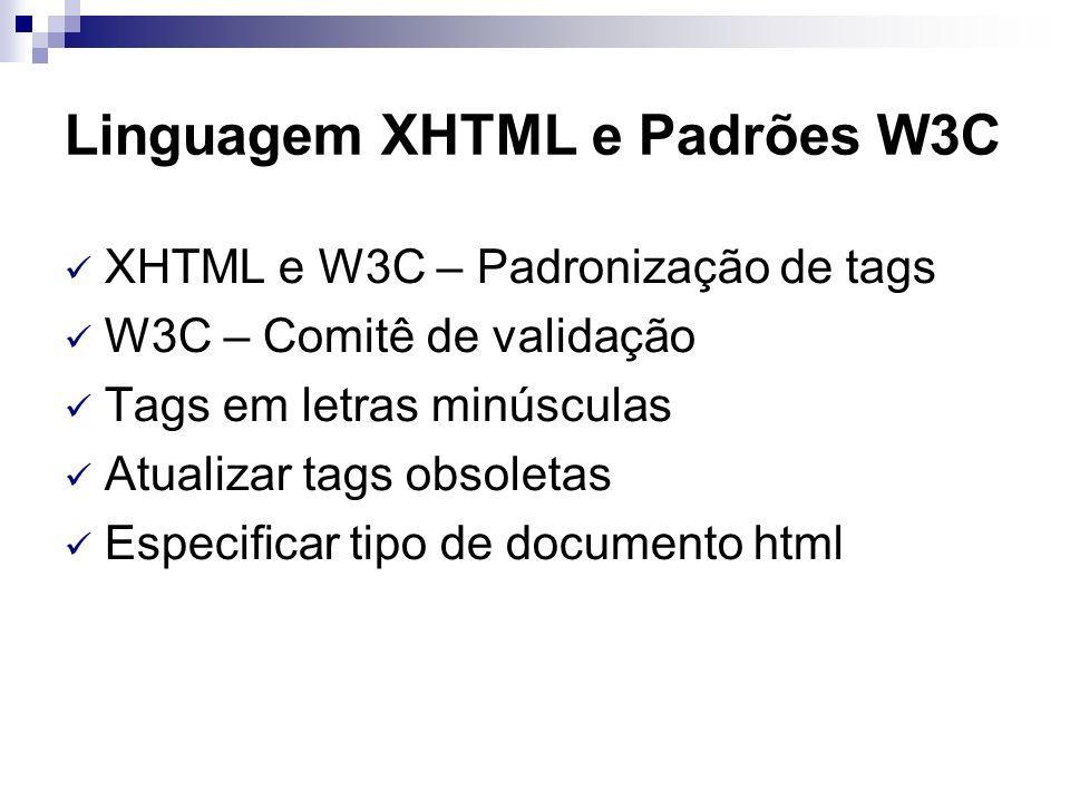 Linguagem XHTML e Padrões W3C