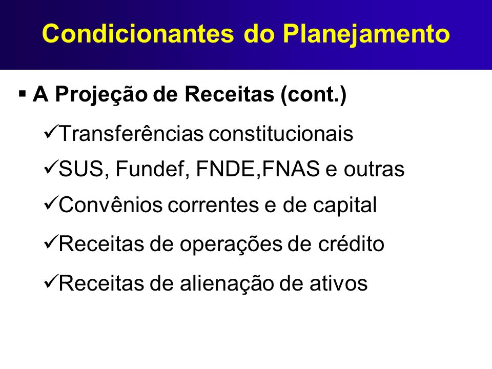 Condicionantes do Planejamento
