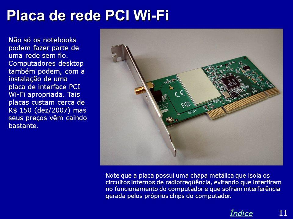 Placa de rede PCI Wi-Fi Índice 11