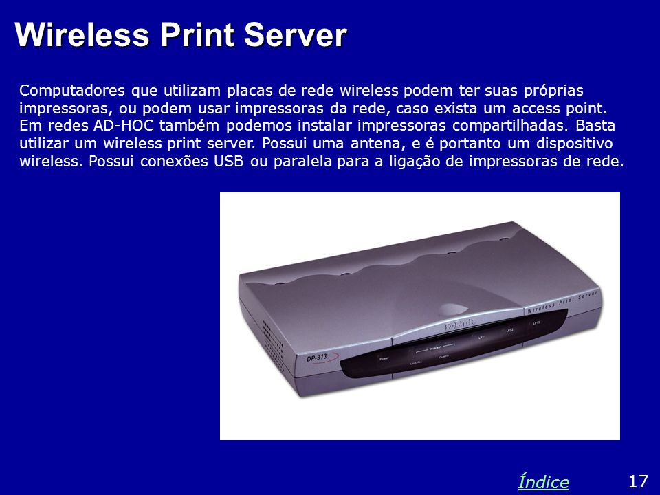 Wireless Print Server Índice 17