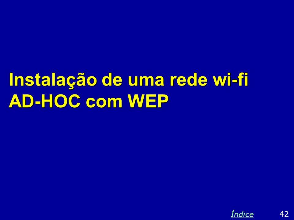 Instalação de uma rede wi-fi AD-HOC com WEP