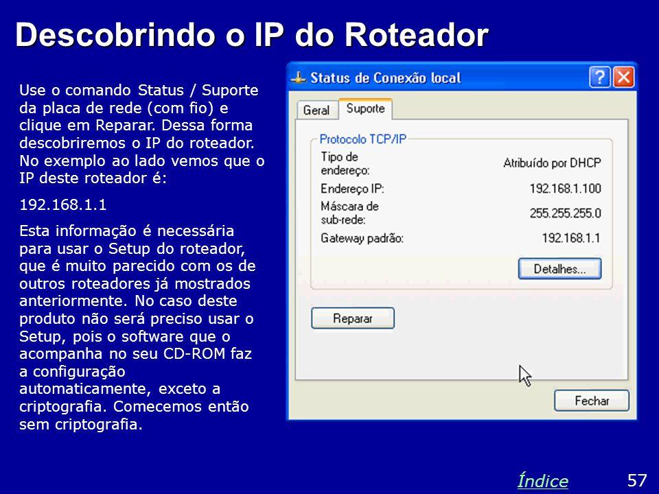 Descobrindo o IP do Roteador