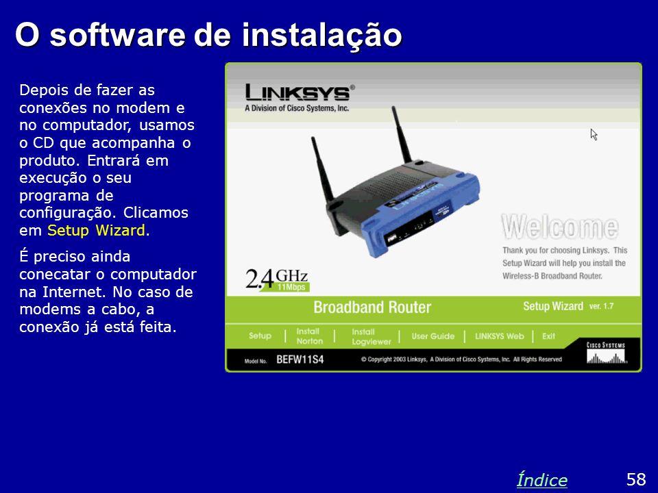O software de instalação