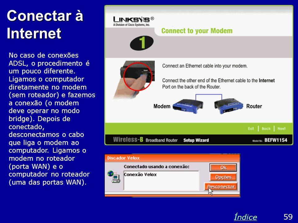 Conectar à Internet Índice 59