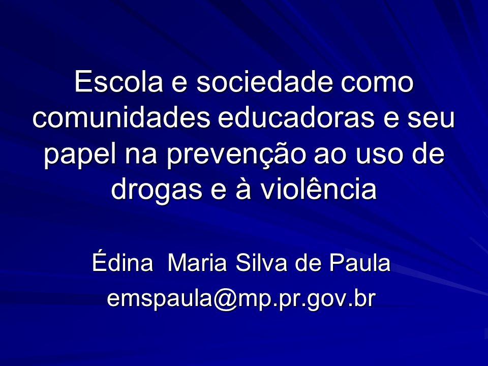 Édina Maria Silva de Paula emspaula@mp.pr.gov.br