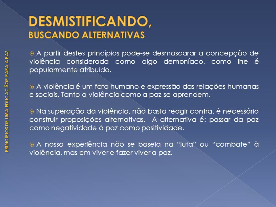 DESMISTIFICANDO, BUSCANDO ALTERNATIVAS
