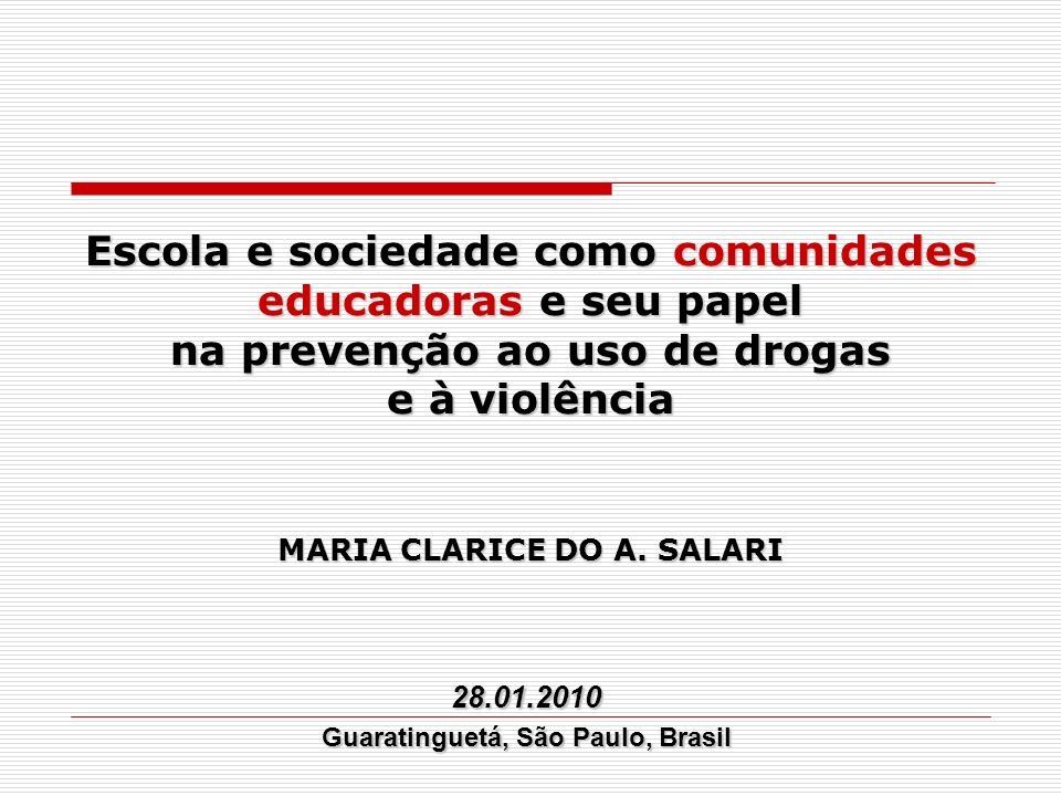 MARIA CLARICE DO A. SALARI