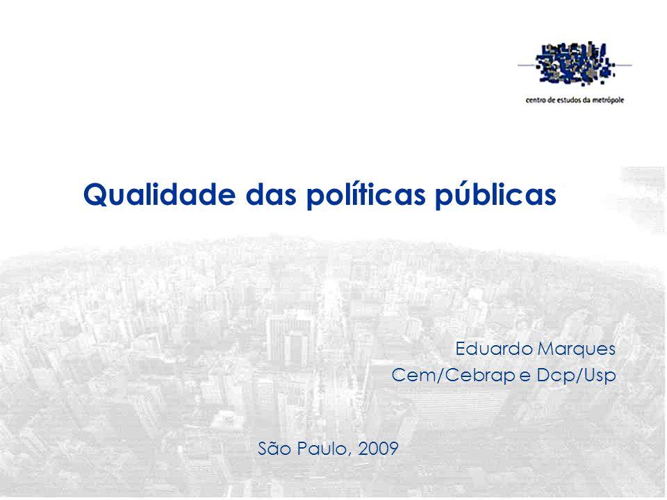 Eduardo Marques Cem/Cebrap e Dcp/Usp