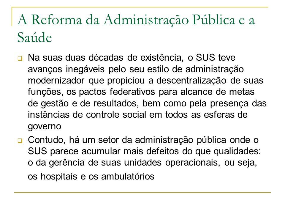 A Reforma da Administração Pública e a Saúde