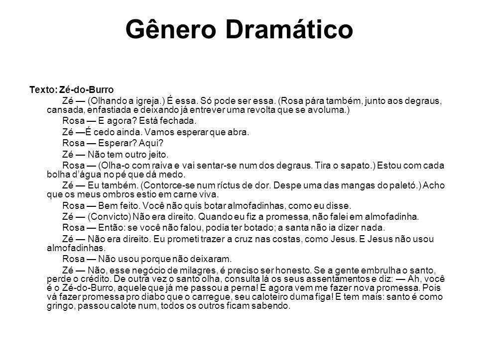 Gênero Dramático Texto: Zé-do-Burro