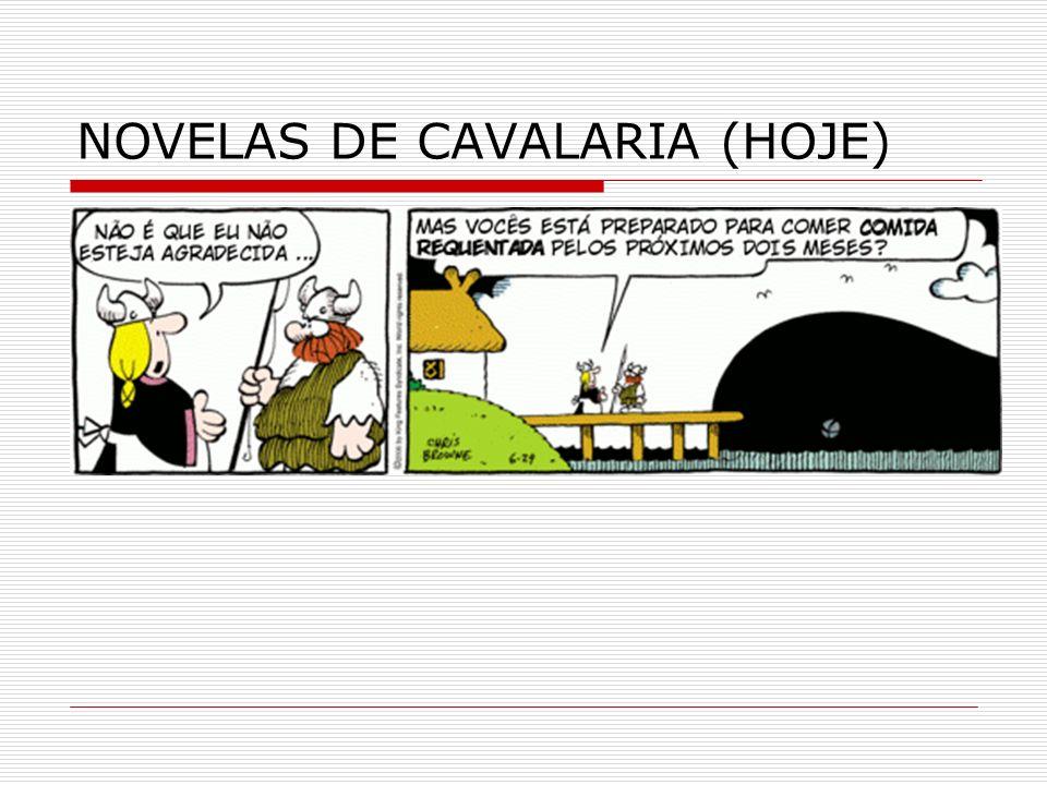 NOVELAS DE CAVALARIA (HOJE)