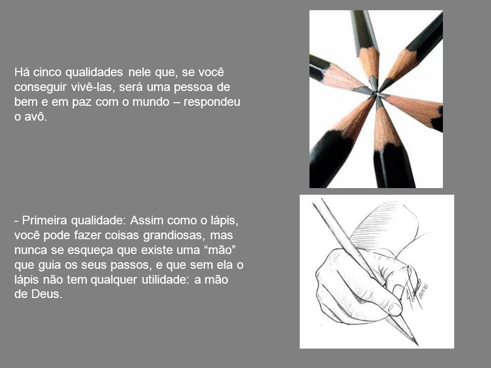Você é Assim Uma Pessoa Especial: Qualidades Do Lápis... Você As Tem?.