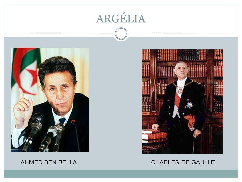 ARGÉLIA AHMED BEN BELLA CHARLES DE GAULLE