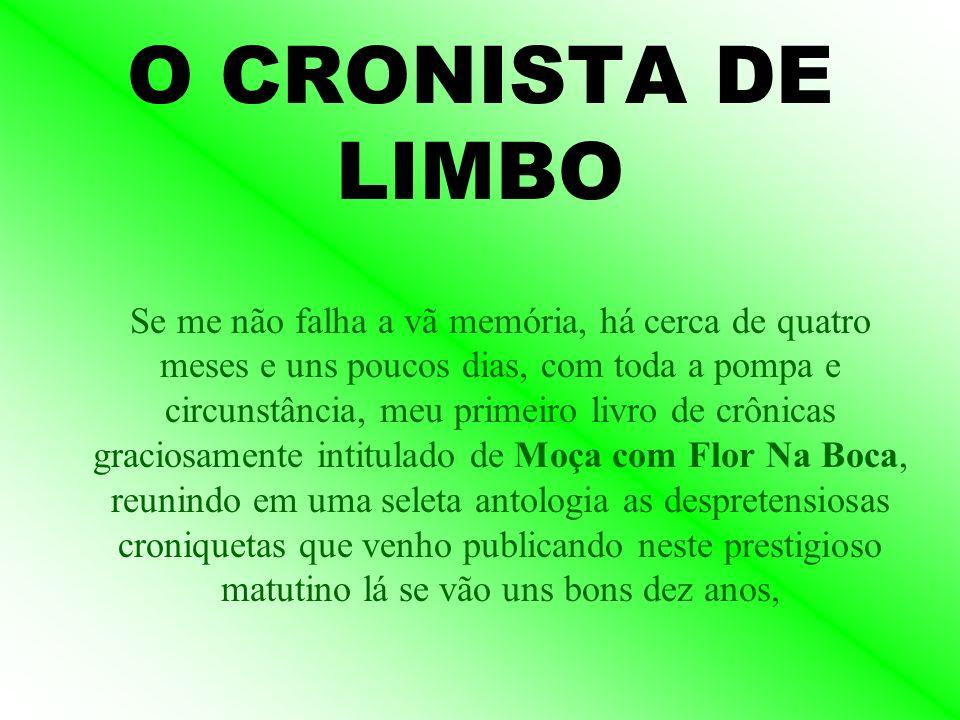 O CRONISTA DE LIMBO