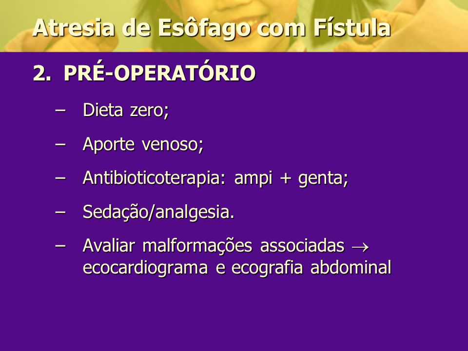 Atresia de Esôfago com Fístula