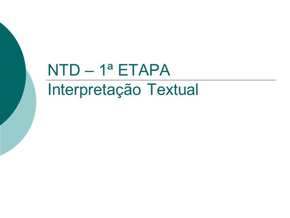 NTD – 1ª ETAPA Interpretação Textual