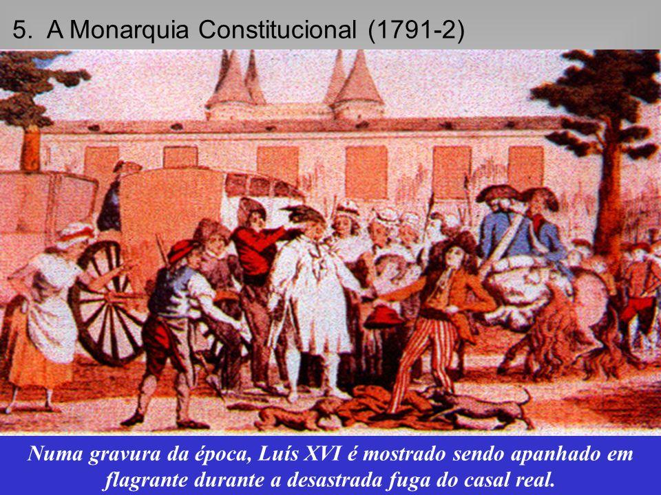 5. A Monarquia Constitucional (1791-2)