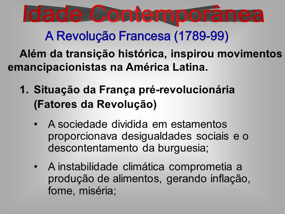 A Revolução Francesa (1789-99)