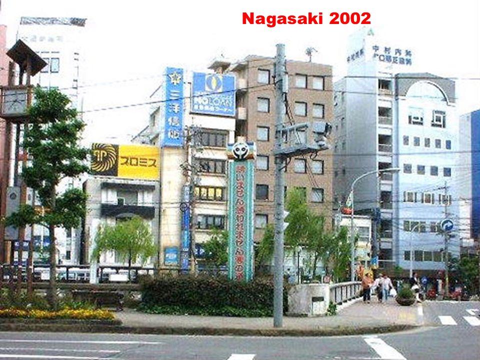 Nagasaki Nagasaki Nagasaki 2002