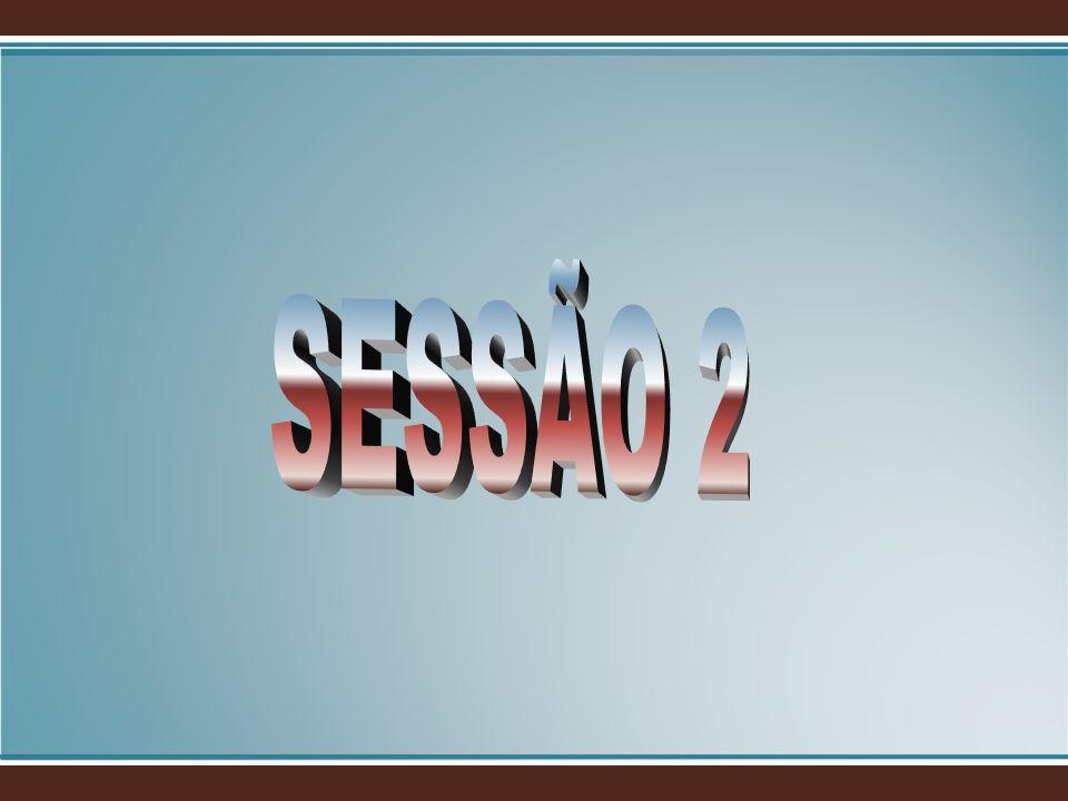 SESSÃO 2