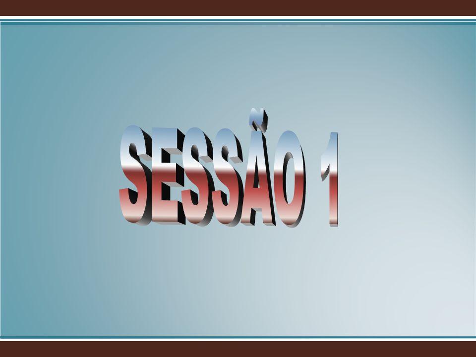 SESSÃO 1