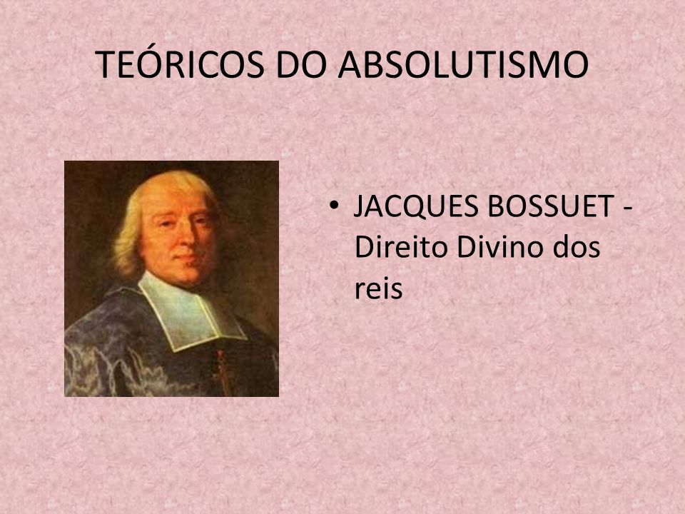 TEÓRICOS DO ABSOLUTISMO
