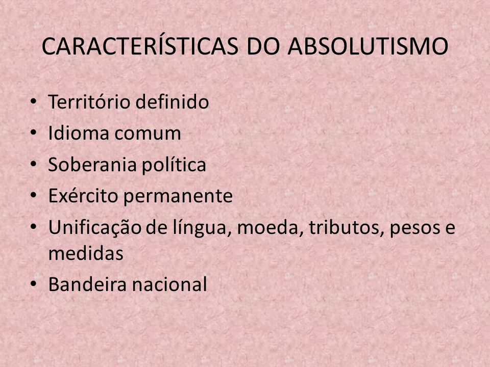 CARACTERÍSTICAS DO ABSOLUTISMO