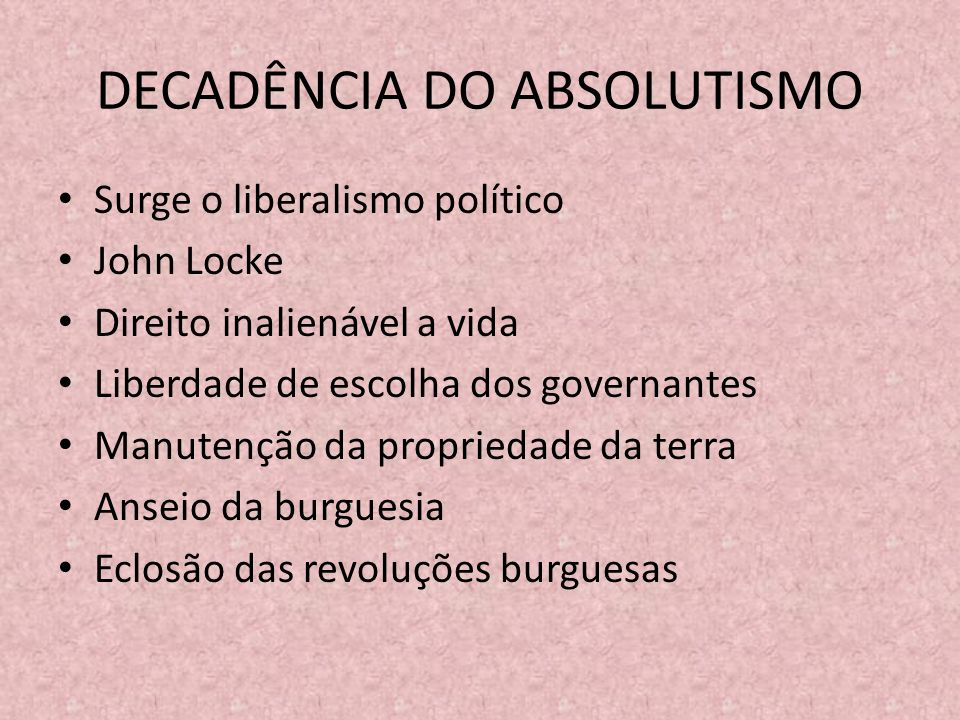 DECADÊNCIA DO ABSOLUTISMO