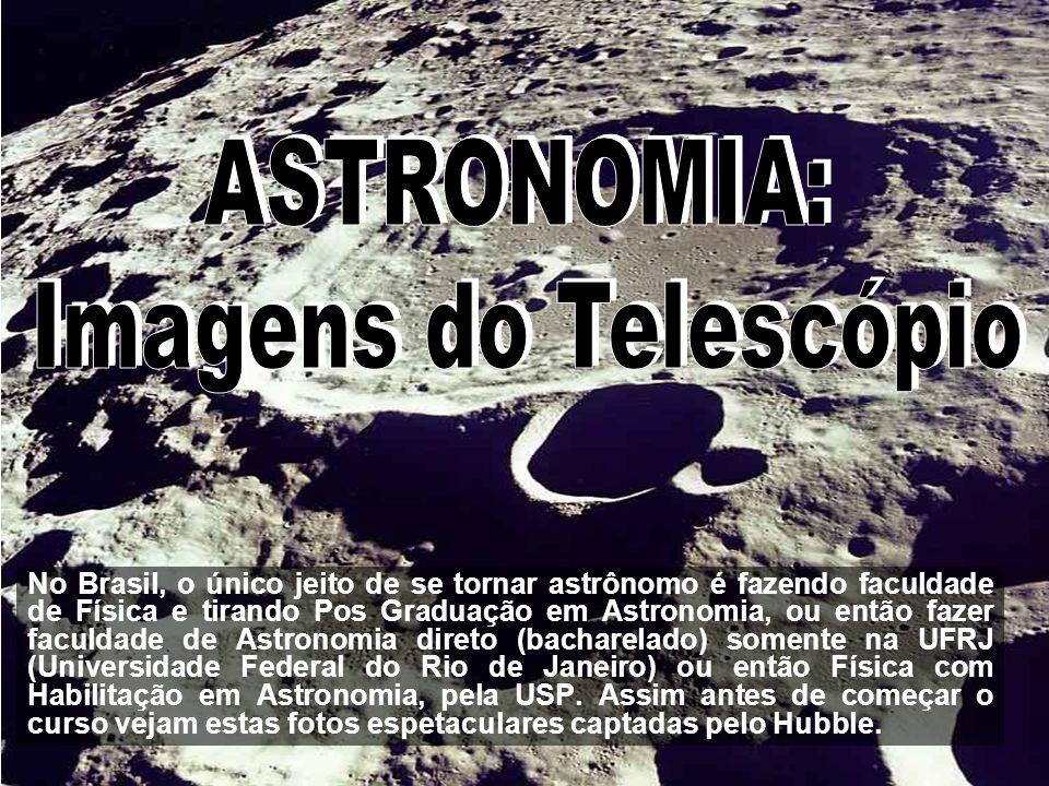 ASTRONOMIA: Imagens do Telescópio