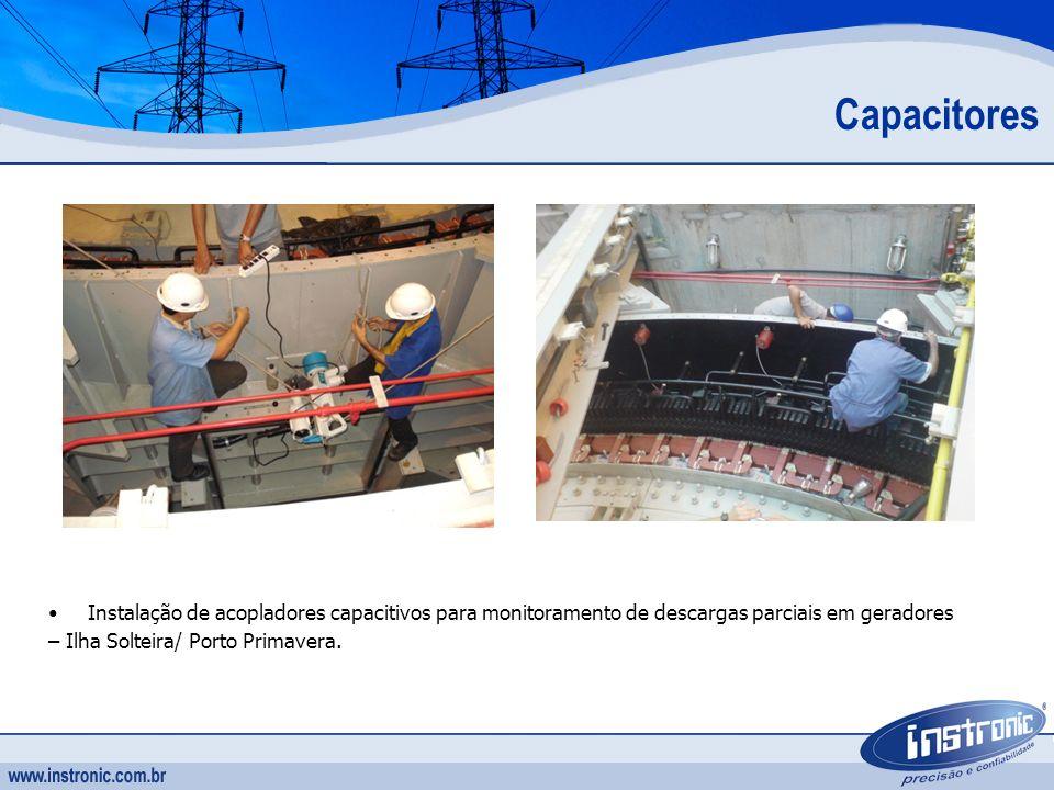 Capacitores Instalação de acopladores capacitivos para monitoramento de descargas parciais em geradores.