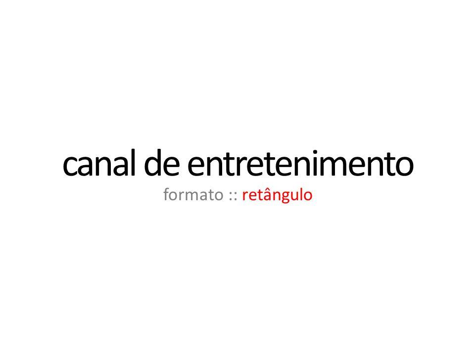 canal de entretenimento