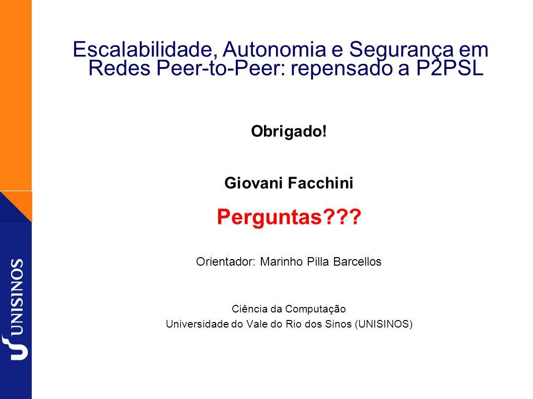 Escalabilidade, Autonomia e Segurança em Redes Peer-to-Peer: repensado a P2PSL