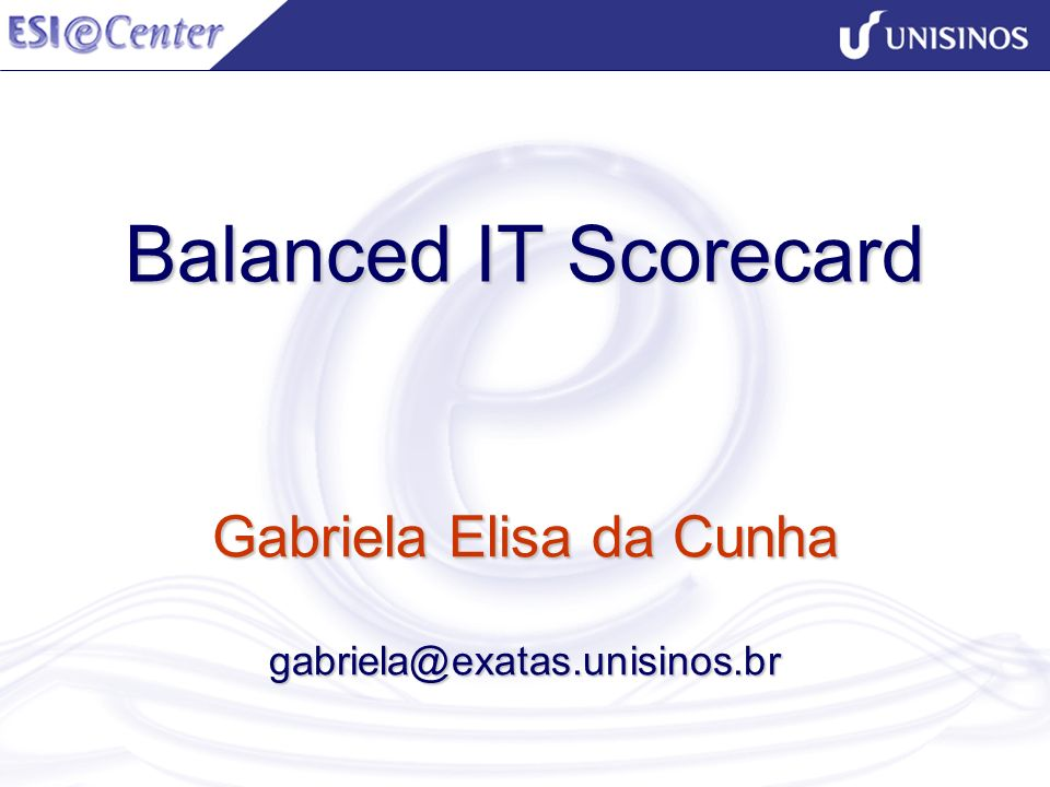 Gabriela Elisa da Cunha gabriela@exatas.unisinos.br