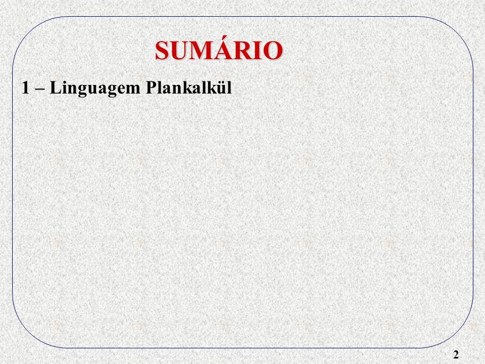 SUMÁRIO 1 – Linguagem Plankalkül