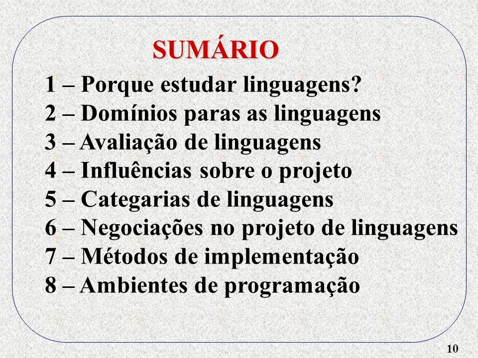 SUMÁRIO 1 – Porque estudar linguagens