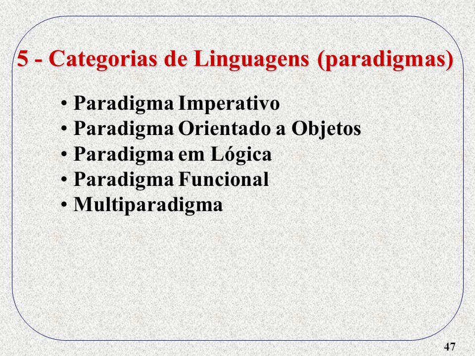 5 - Categorias de Linguagens (paradigmas)