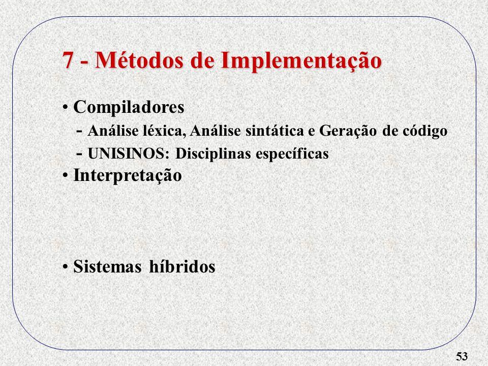 7 - Métodos de Implementação