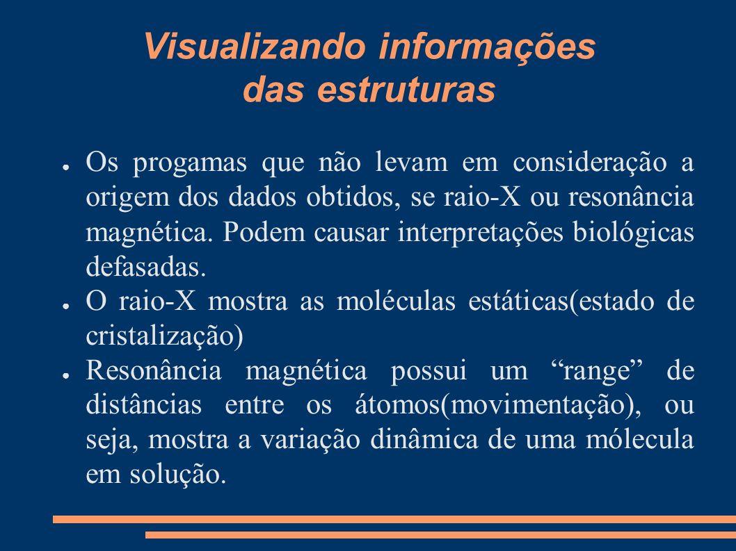 Visualizando informações das estruturas