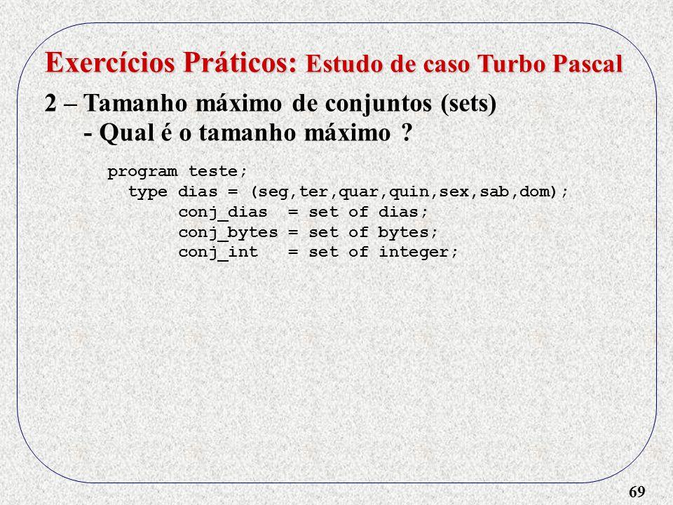 Exercícios Práticos: Estudo de caso Turbo Pascal