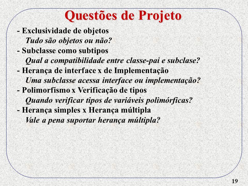 Questões de Projeto - Exclusividade de objetos