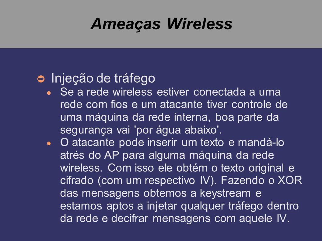 Ameaças Wireless Injeção de tráfego