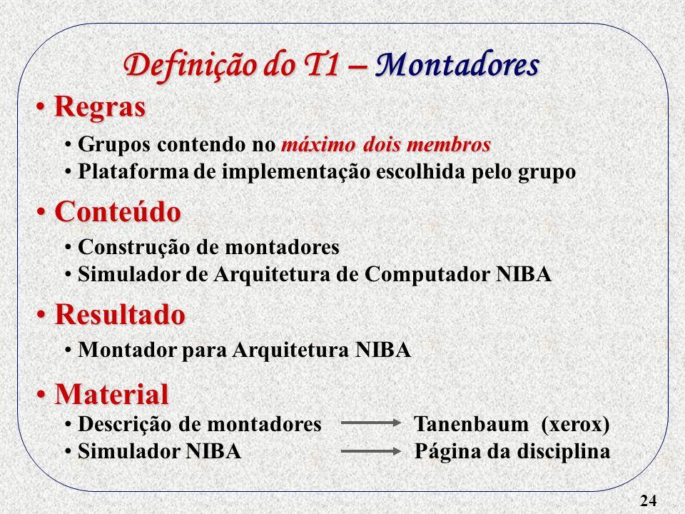 Definição do T1 – Montadores
