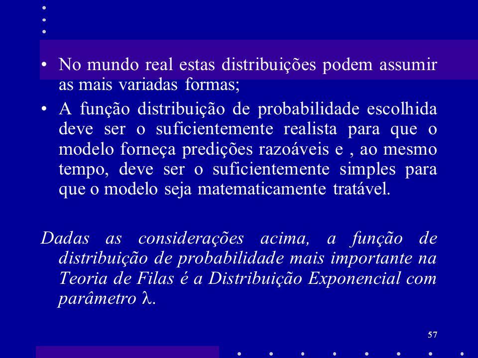 No mundo real estas distribuições podem assumir as mais variadas formas;