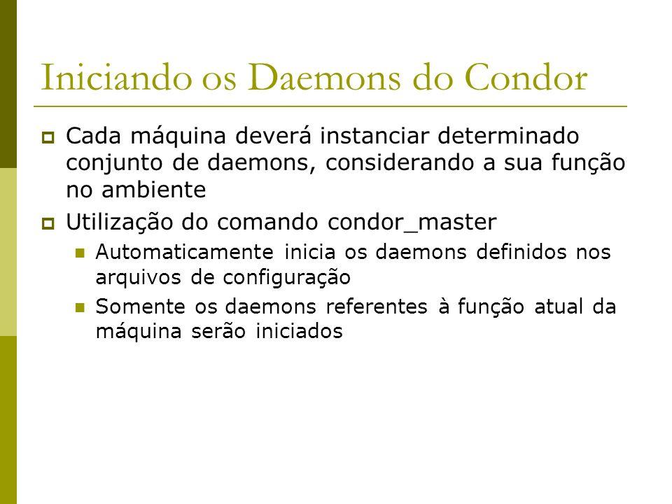 Iniciando os Daemons do Condor