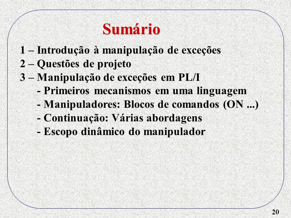 Sumário 1 – Introdução à manipulação de exceções