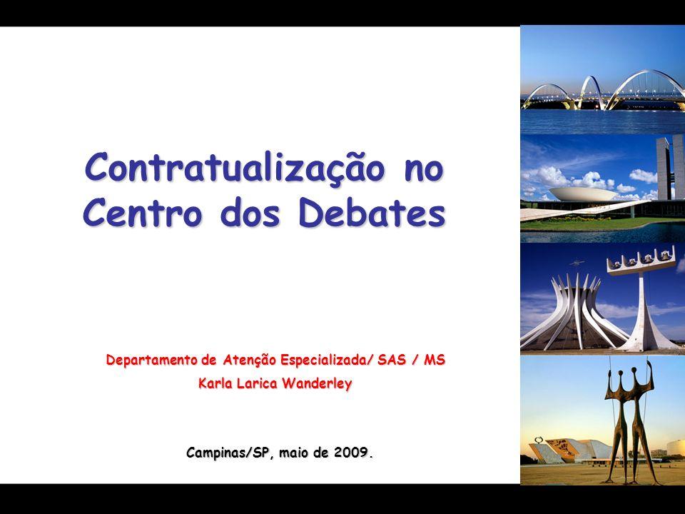 Contratualização no Centro dos Debates