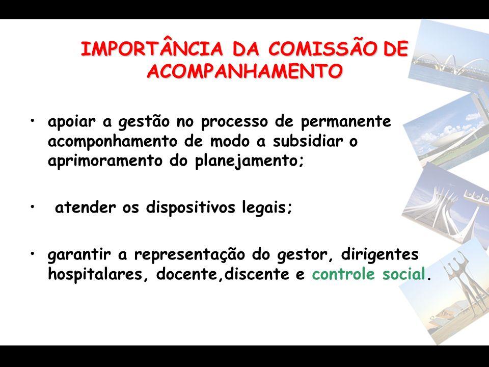 IMPORTÂNCIA DA COMISSÃO DE ACOMPANHAMENTO